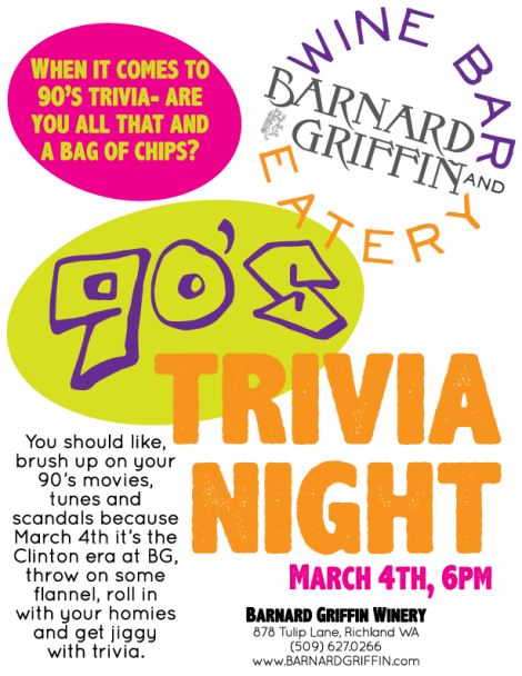 Barnard Griffin WINE BAR and EATERY Tuesday is Trivia Night 90's