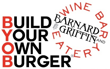 Build Your Own Burger at Barnard Griffin Wine Bar and Eatery